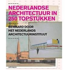 Niederländischen Architektur in 250 Höhepunkte