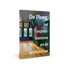 Buch De Ploeg, het expressionisme en de architectuur