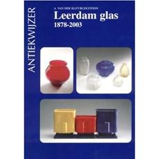 Buch Leerdam Glas 1878-2003